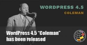 """WordPress 4.5 """"Coleman"""""""