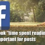"Facebook ""time spent reading"" post update"